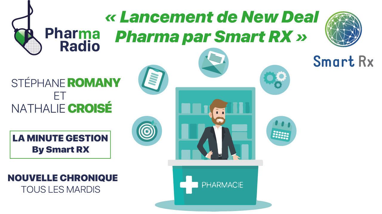 La Minute Gestion : Lancement du New Deal Pharma